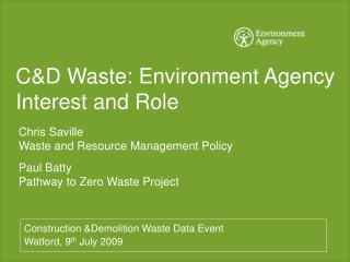 C&D Waste: Environment Agency Interest and Role