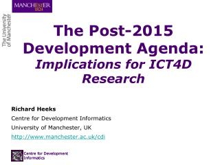 The Post-2015 Development Agenda:  Implications for ICT4D Research