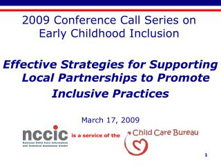 2009 Conference Call Series on Early Childhood Inclusion