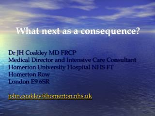 What next as a consequence?