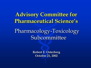 Advisory Committee for Pharmaceutical Science's