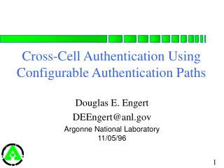Cross-Cell Authentication Using Configurable Authentication Paths