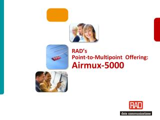 RAD's  Point-to-Multipoint  Offering: Airmux-5000