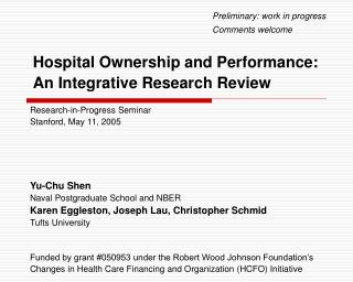 Hospital Ownership and Performance:  An Integrative Research Review