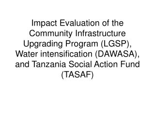 Community Infrastructure Upgrading Program (CIUP) and Water Intensification (DAWASA)
