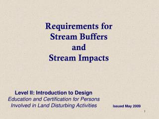 Requirements for  Stream Buffers  and  Stream Impacts