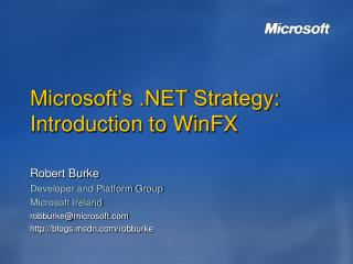 Microsoft's .NET Strategy: Introduction to WinFX
