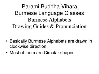 Parami Buddha Vihara Burmese Language Classes Burmese Alphabets Drawing Guides & Pronunciation