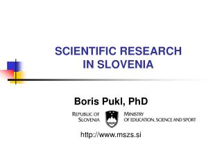 SCIENTIFIC RESEARCH IN SLOVENIA
