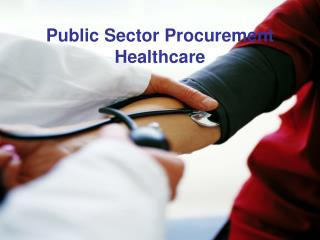 Public Sector Procurement  Healthcare