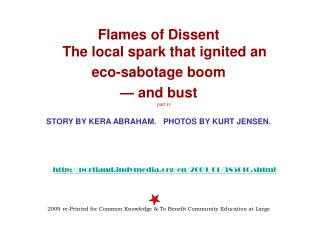 Flames of Dissent  The local spark that ignited an  eco-sabotage boom  — and bust  part iv.