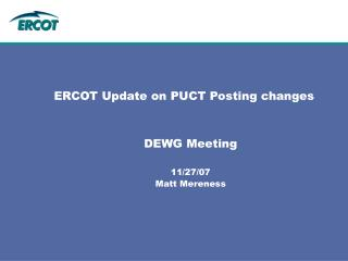 ERCOT Update on PUCT Posting changes