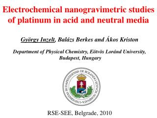 Electrochemical nanogravimetric studies of platinum in acid and neutral media