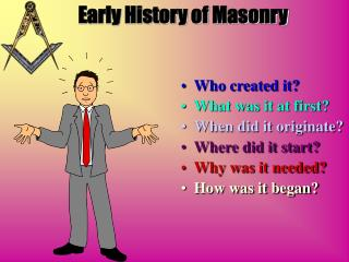 Early History of Masonry