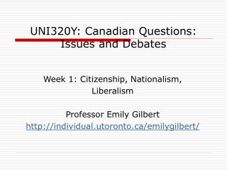 UNI320Y: Canadian Questions:  Issues and Debates