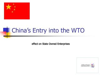 China's Entry into the WTO