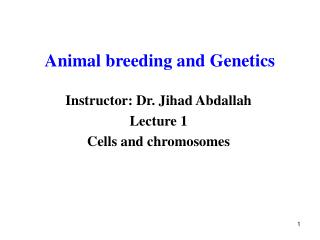 Animal breeding and Genetics