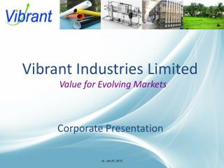 Vibrant Industries Limited