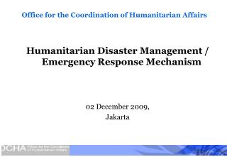 Office for the Coordination of Humanitarian Affairs