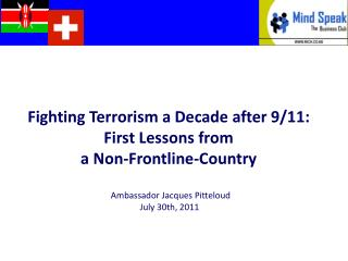 Fighting Terrorism  a Decade  after 9/11:  First Lessons from  a Non-Frontline-Country