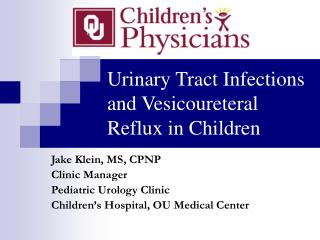 Urinary Tract Infections and Vesicoureteral Reflux in Children