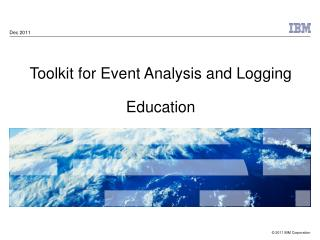Toolkit for Event Analysis and Logging Education