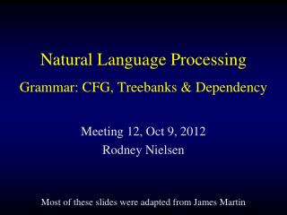 Natural Language Processing Grammar: CFG, Treebanks & Dependency