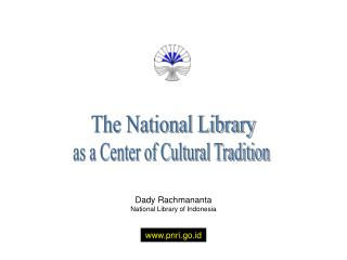Dady Rachmananta National Library of Indonesia