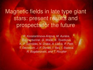 Magnetic fields in late type giant stars: present results and prospects for the future