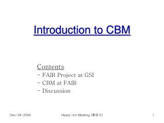 Introduction to CBM