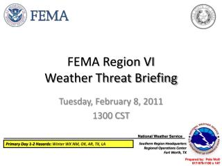 FEMA Region VI Weather Threat Briefing
