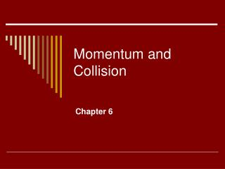 Momentum and Collision