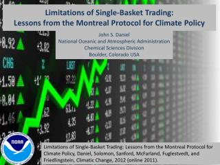 Limitations of Single-Basket Trading: Lessons from the Montreal Protocol for Climate Policy