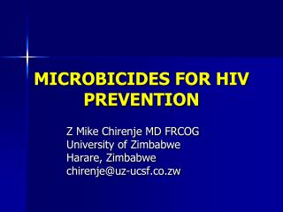 MICROBICIDES FOR HIV PREVENTION