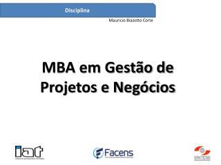 MBA em Gestão de Projetos e Negócios