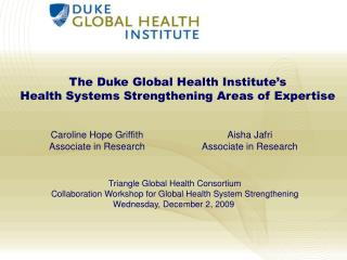 The Duke Global Health Institute's Health Systems Strengthening Areas of Expertise