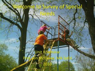 Welcome to Survey of Special Needs