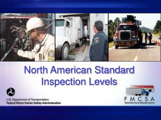North American Standard Inspection Levels