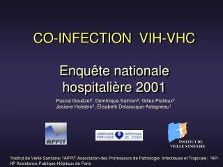 CO-INFECTION  VIH-VHC Enquête nationale  hospitalière 2001