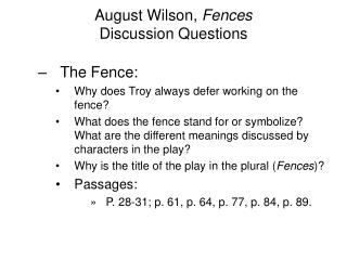 August Wilson,  Fences Discussion Questions