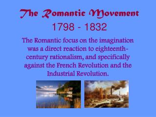 The Romantic Movement 1798 - 1832
