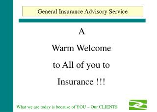 A  Warm Welcome  to All of you to Insurance !!!