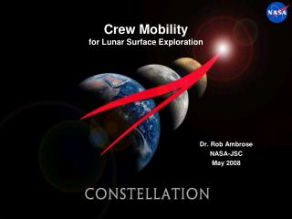 Crew Mobility for Lunar Surface Exploration