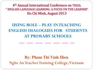USING ROLE – PLAY IN TEACHING ENGLISH DIALOGUES FOR   STUDENTS AT PRIMARY SCHOOLS
