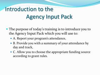 I Introduction to the                 Agency Input Pack