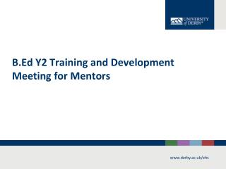 B.Ed Y2 Training and Development Meeting for Mentors