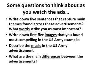Some questions to think about as you watch the ads…