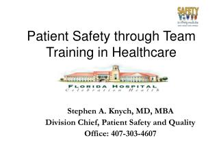 Patient Safety through Team Training in Healthcare