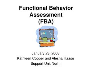 Functional Behavior Assessment  (FBA)