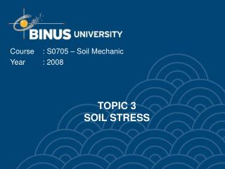 TOPIC 3  SOIL STRESS